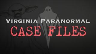 Creature in the Closet - Virginia Paranormal Case Files