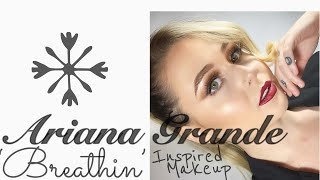 ARIANA GRANDE 'BREATHIN' INSPIRED MAKEUP TUTORIAL | MEAABEAUTY