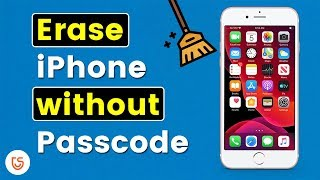 How to Erase iPhone without Passcode