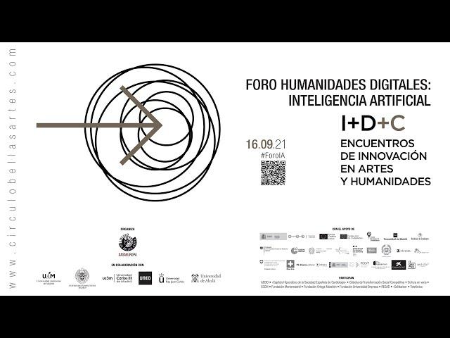 #ForoIA: Proyectos investigación e innovación: Inteligencia Artificial y Humanidades Digitales (II)