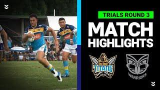 Titans v Warriors Match Highlights | Pre-Season Trials Round 3 | NRL