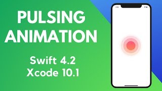 Pulsing Animation in Swift 4.1(Xcode 10.1)