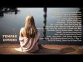 Female Covers of Popular Songs Vol 2 | Girls do it better