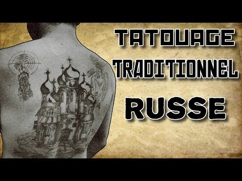 Le Tatouage Traditionnel Russe