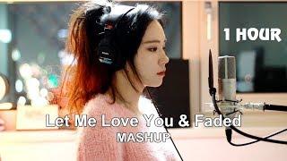 Let Me Love You & Faded MASHUP Được Cover Bởi J Fla Max Hay -  1 Hour Version
