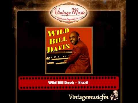 Wild Bill Davis – Brazil