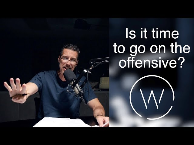 Is it time to go on the offensive?