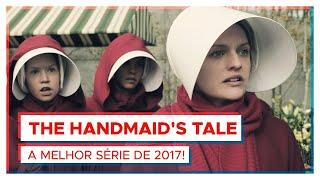 THE HANDMAID'S TALE | A melhor série de 2017!
