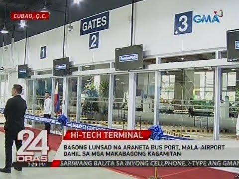 24 Oras: Bagong lunsad na Araneta Bus Port, mala-airport dahil sa mga makabagong kagamitan