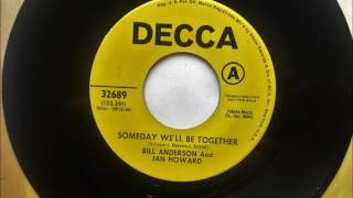 Watch Bill Anderson Someday Well Be Together video
