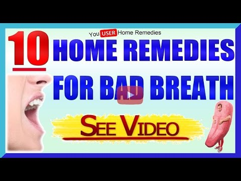 10 Home Remedies For Bad Breath
