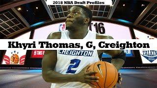 Khyri Thomas | 2018 NBA Draft Profile