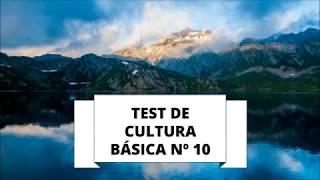 TEST DE CULTURA GENERAL 10 (NIVEL BÁSICO)