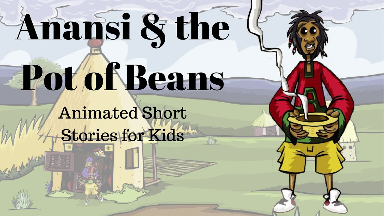 image relating to Legend of the Christmas Spider Printable named Anansi and the Pot of Beans (Animated Studies for Little ones)