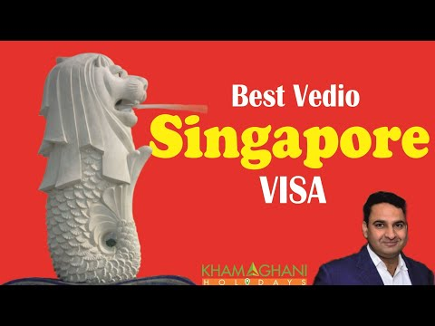 Singapore Visa Best vedio only@ Rs 1800/-