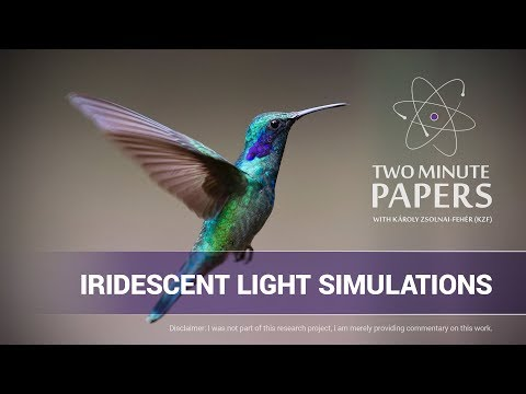 Iridescent Light Simulations | Two Minute Papers #165