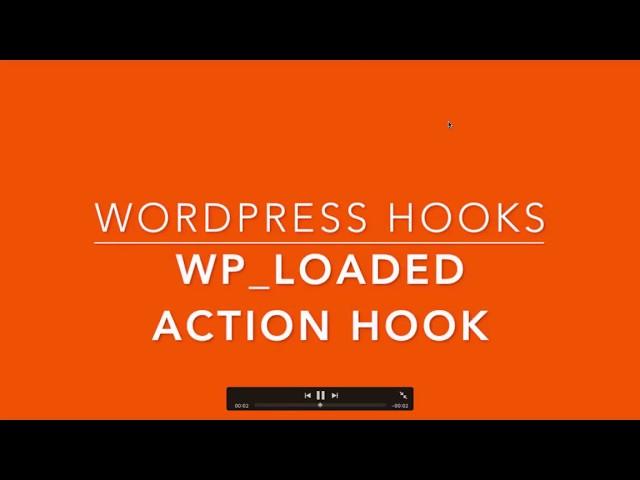 WordPress Action Hooks wp loaded Part-29 Example