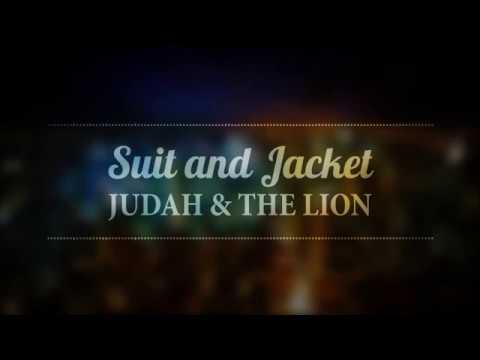 Judah & the Lion - Suit and Jacket (Lyrics)