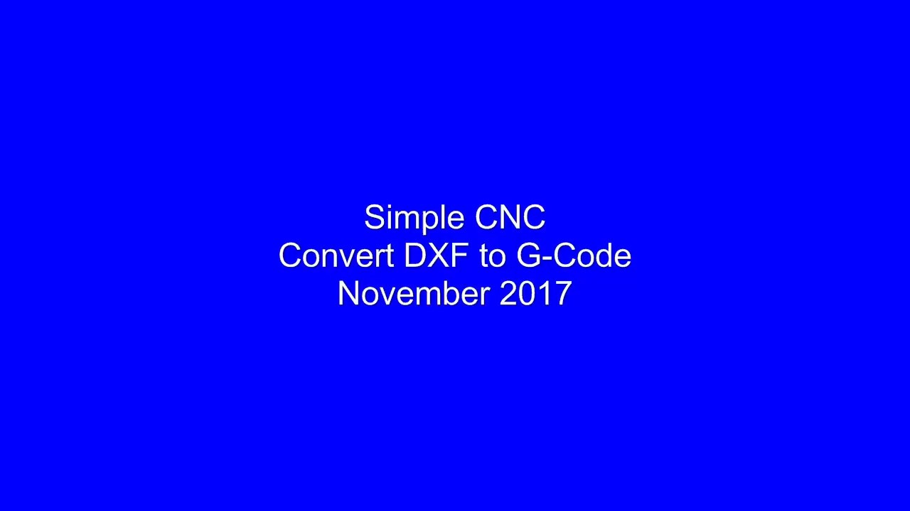 Simple DXF 2 G-Code
