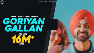 Goriyan Gallan Sartaj Virk Ft Ginni Kapoor Full Video  Fresh Media Records
