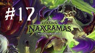 Hearthstone: Heroes of Warcraft #024 - Klątwa Naxxramas #17 (Rewir Konstruktów) Thadius
