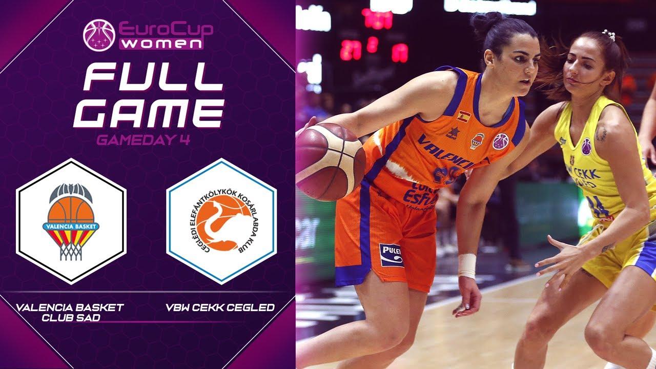 Valencia Basket Club SAD v VBW CEKK Cegled - Full Game - EuroCup Women 2019-20