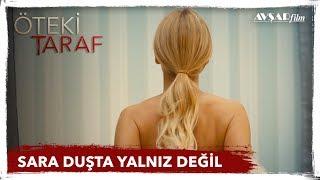 SARA DUSTA YALNIZ OLMADIGINI FARK EDIYOR - OTEKI TARAF FILM