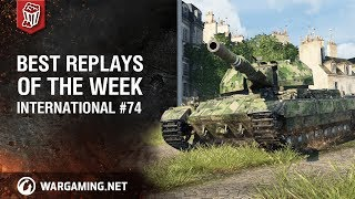 World of Tanks - Best Replays of the Week International #74