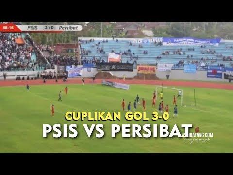 Cuplikan Gol (3-0) PSIS VS PERSIBAT