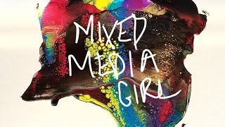 Mixed Media Girl | Special Video Release