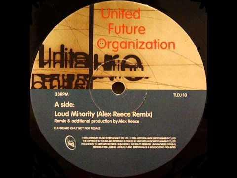 United Future Organization - Loud Minority (Alex Reece Remix)