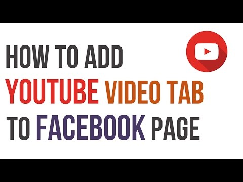 How to Add Youtube Video Tab to Your Facebook Page
