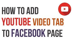 How to Add Youtube Video Tab to Your Facebook Page(In this video you'll know