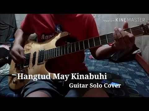 Hangtud May Kinabuhi-Victory Band-Guitar Solo Cover By Ellizar Licayan