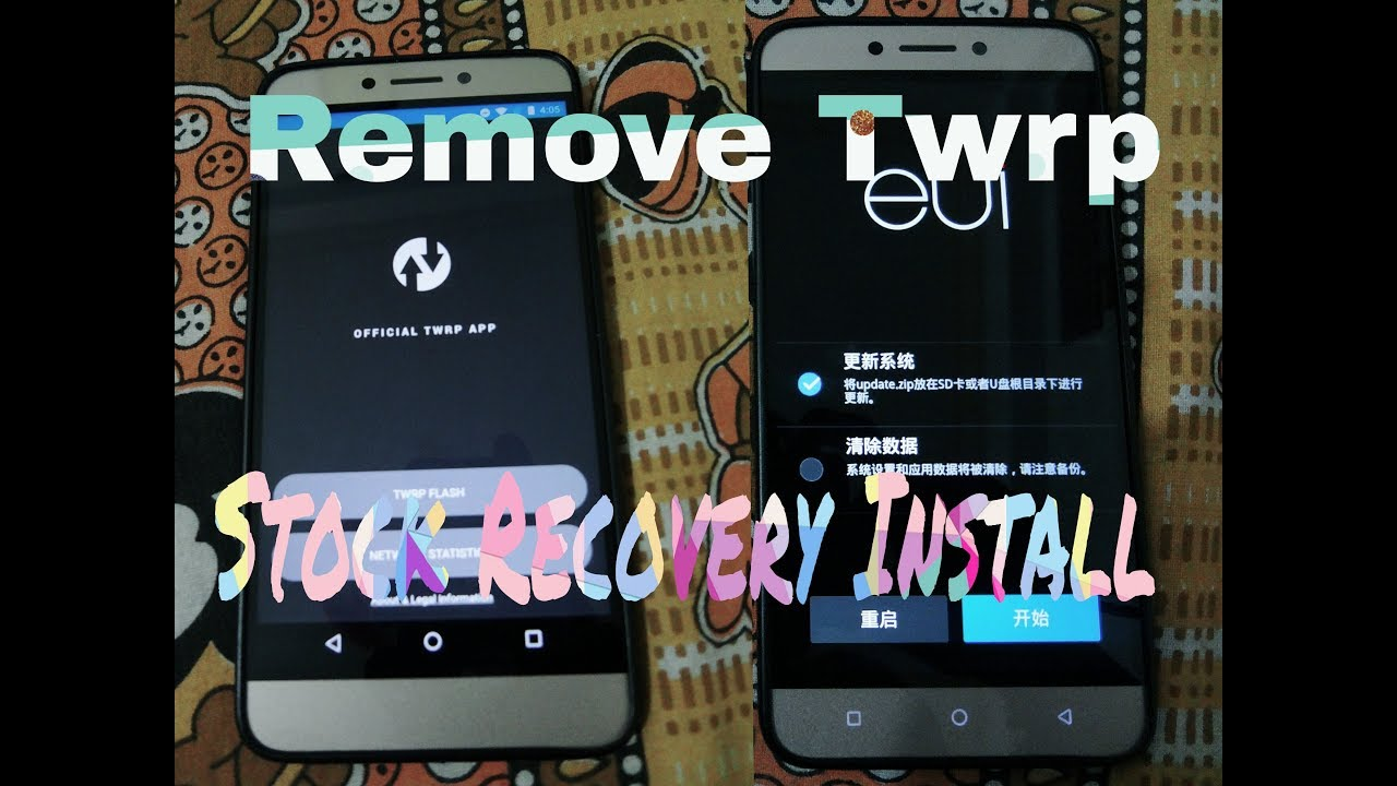 Letv 1s Remove Twrp and Install stock recovery     very easy   watch video