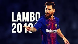 Lionel Messi - Lambo  Skills  Goals  20172018 HD