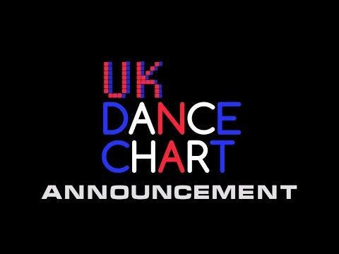 UK DANCE CHART - ANNOUNCEMENT