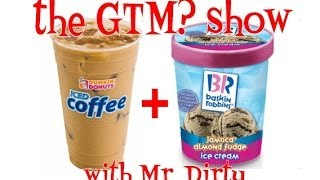 The GTM? Show - DD Jamoca Almond Fudge Swirl Iced Coffee
