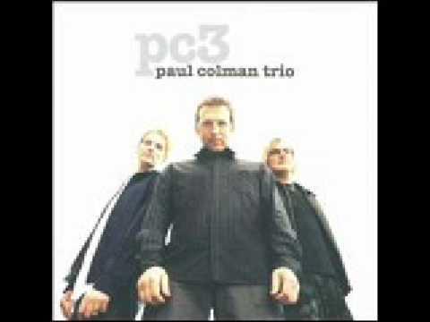 Paul Coleman Trio-Turn w/lyrics