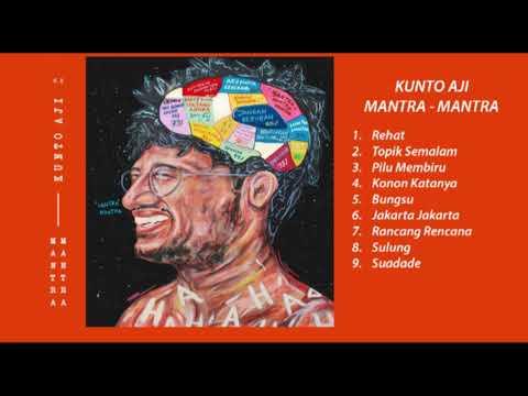 "Kunto Aji - ""Mantra-Mantra"" (Full Album)"