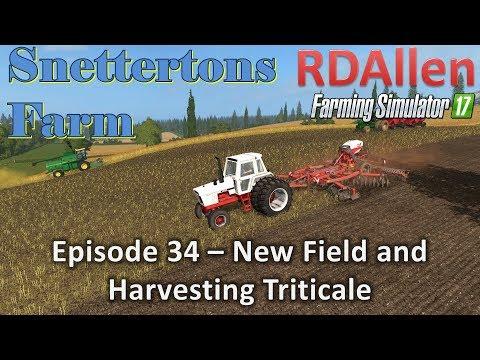 Farming Simulator 17 Snettertons E34 - New Field and Harvesting Triticale