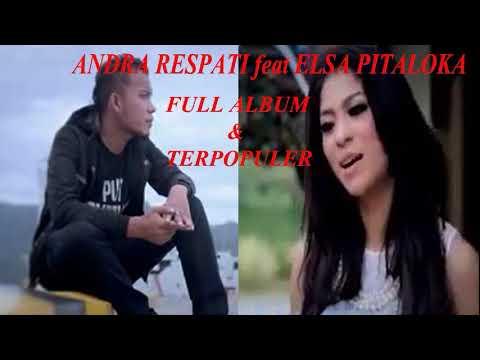 ANDRA RESPATI feat ELSA PITALOKA FULL ALBUM & TERPOPULER - Beri Aku Maafmu