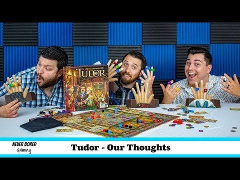 Tudor - Our Thoughts (Board Game)