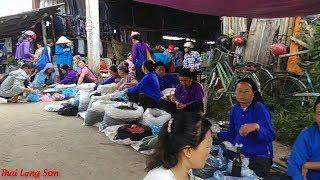 LẦN ĐẦU KHÁM PHÁ CHỢ PHIÊN VĂN QUAN LẠNG SƠN XEM CÓ GÌ  PHẦN 1I Thai Lạng Sơn