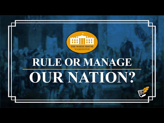 When Presidents Act as Rulers? | Constitution Corner