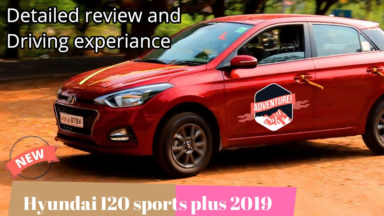 New Hyundai elite I20 sports plus 2020 best car with latest features detailed review