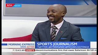Sports Journalism: Place of sports content in Kenya