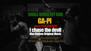 "GA PI meet FYAH BURNING - ""I chase the devil Dub""@LIVE SONGKHLA"