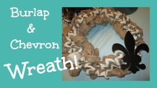 Two Tone Burlap Chevron Wreath! DIY Craft!