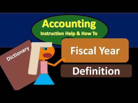 Fiscal Year Definition - What is Fiscal Year?